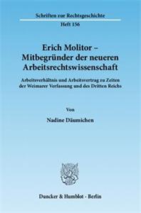 Erich Molitor – Mitbegründer der neueren Arbeitsrechtswissenschaft.
