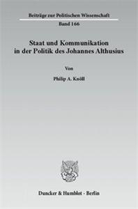 Staat und Kommunikation in der Politik des Johannes Althusius.