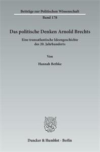 Das politische Denken Arnold Brechts.