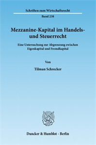 Mezzanine-Kapital im Handels- und Steuerrecht.