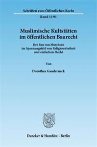 Muslimische Kultstätten im öffentlichen Baurecht.