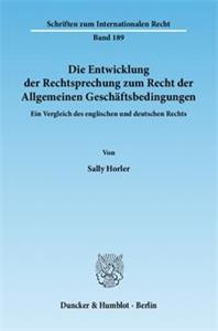 Die Entwicklung der Rechtsprechung zum Recht der Allgemeinen Geschäftsbedingungen.