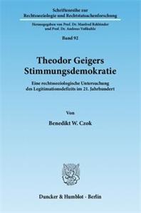 Theodor Geigers Stimmungsdemokratie.