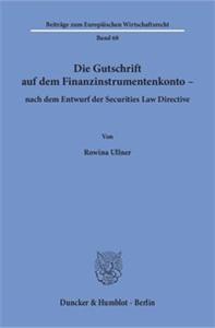 Die Gutschrift auf dem Finanzinstrumentenkonto – nach dem Entwurf der Securities Law Directive.