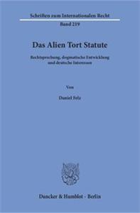 Das Alien Tort Statute.