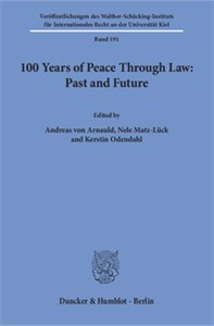 100 Years of Peace Through Law: Past and Future.