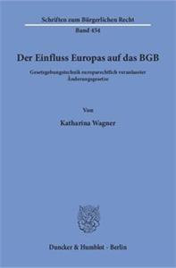Der Einfluss Europas auf das BGB.