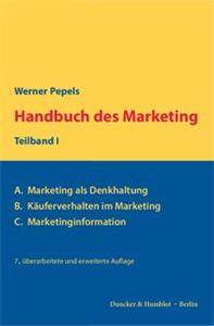 Handbuch des Marketing, Teilband I.