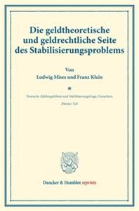 Die geldtheoretische und geldrechtliche Seite des Stabilisierungsproblems.