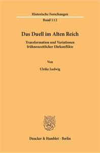 Das Duell im Alten Reich.