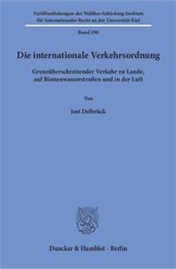 Die internationale Verkehrsordnung.
