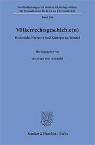 Völkerrechtsgeschichte(n).