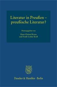 Literatur in Preußen – preußische Literatur?