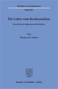 Die Lehre vom Rechtszeichen.