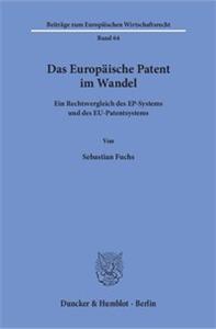 Das Europäische Patent im Wandel.