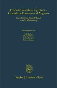 Freiheit, Gleichheit, Eigentum – Öffentliche Finanzen und Abgaben.