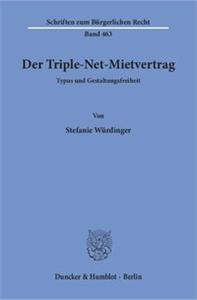 Der Triple-Net-Mietvertrag.