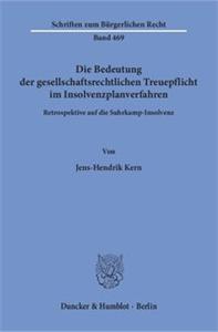 Die Bedeutung der gesellschaftsrechtlichen Treuepflicht im Insolvenzplanverfahren.
