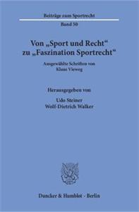 Von »Sport und Recht« zu »Faszination Sportrecht«.