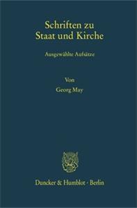 Schriften zu Staat und Kirche.
