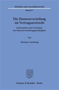 Die Honorarverteilung im Vertragsarztrecht.