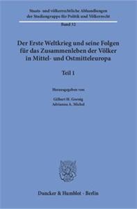 Der Erste Weltkrieg und seine Folgen für das Zusammenleben der Völker in Mittel- und Ostmitteleuropa.