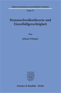 Hemmschwellentheorie und Einzelfallgerechtigkeit.