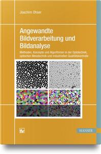 Angewandte Bildverarbeitung und Bildanalyse