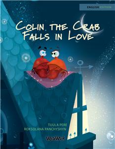 Colin the Crab Falls in Love