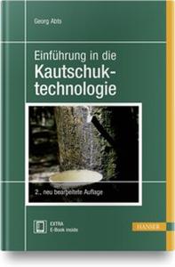 Einführung in die Kautschuktechnologie