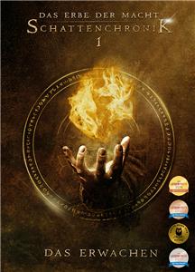 Das Erbe der Macht - Schattenchronik 1: Das Erwachen                                                                                / Legacy of Magic - The Shadow Chronicles 1: The Awakening