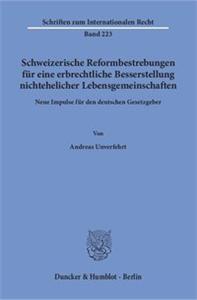 Schweizerische Reformbestrebungen für eine erbrechtliche Besserstellung nichtehelicher Lebensgemeinschaften.