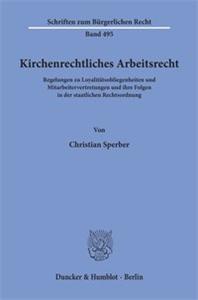 Kirchenrechtliches Arbeitsrecht.