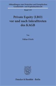 Private Equity (LBO) vor und nach Inkrafttreten des KAGB.