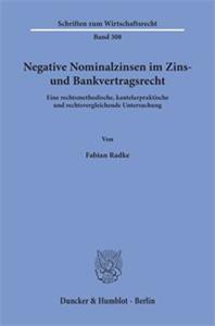 Negative Nominalzinsen im Zins- und Bankvertragsrecht.