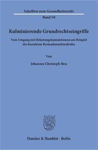 Kulminierende Grundrechtseingriffe.