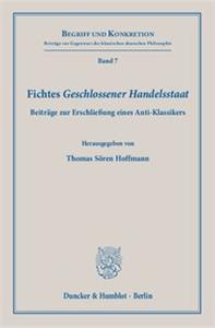 Fichtes Geschlossener Handelsstaat((2 ×kursiv)).