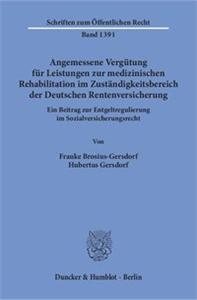 Angemessene Vergütung für Leistungen zur medizinischen Rehabilitation im Zuständigkeitsbereich der Deutschen Rentenversicherung.