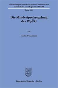 Die Mindestpreisregelung des WpÜG.