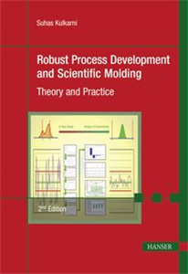 Robust Process Development and Scientific Molding