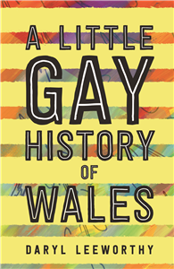 A Little Gay History of Wales