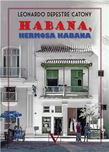 Habana, hermosa Habana