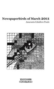 Newspaperbirds of march 2011