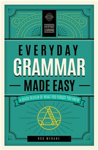 Everyday Grammar Made Easy