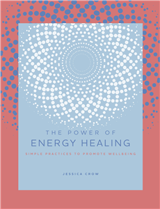 The Power of Energy Healing