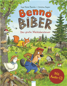 Benny Beaver. The Great Forest Adventure