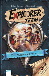 Explorer Team (1). The Adventure Begins!