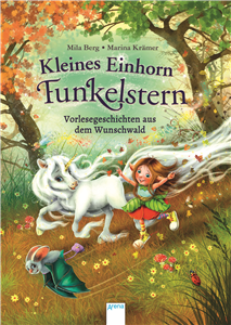 Little Unicorn Finya Brightstar. Read-Aloud Stories from the Wishing Wood