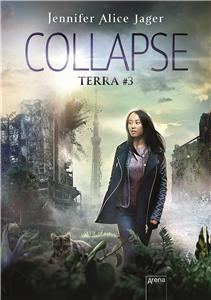 Terra (3). Collapse