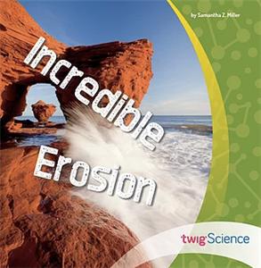 Incredible Erosion